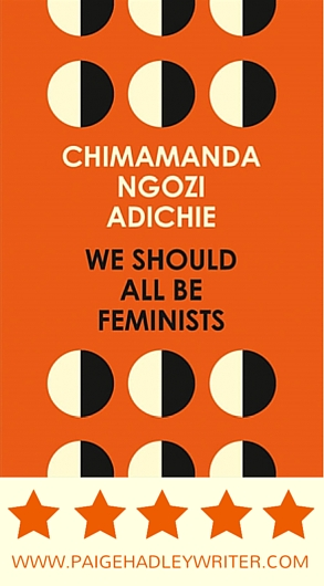 We Should All Be Feminists Book Review Paige's Pages