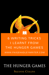 Writing Tricks I Learnt from The Hunger Games Paige's Pages