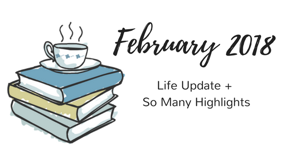 February 2018 Recap Paige's Pages