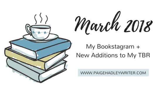 March 2018 Recap Paige's Pages
