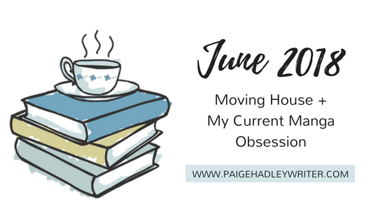 June 2018 Recap Paige's Pages